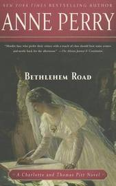 Bethlehem Road by Anne Perry
