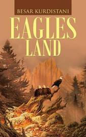 Eagles Land by Besar Kurdistani