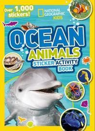 Ocean Animals Sticker Activity Book by National Geographic Kids
