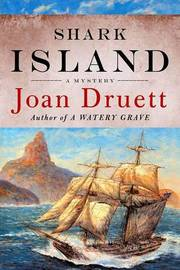 Shark Island: A Mystery by Joan Druett