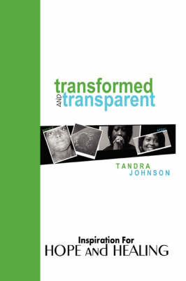 Transformed and Transparent by Tandra Johnson image