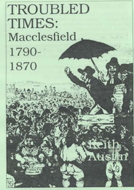 Troubled Times: Macclesfield 1790-1870 by Keith Austin image