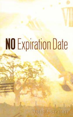 No Expiration Date by Richard Spearman