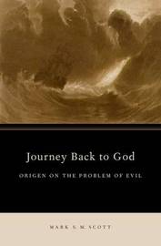 Journey Back to God by Mark S M Scott