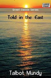 Told in the East by Talbot Mundy image