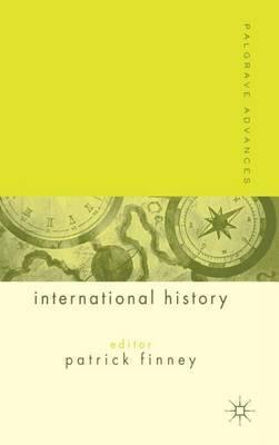 Palgrave Advances in International History by Patrick Finney image