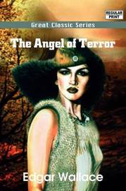 The Angel of Terror by Edgar Wallace image