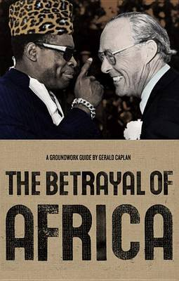 The Betrayal of Africa by Gerald Caplan image
