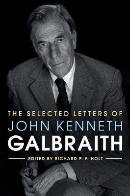 The Selected Letters of John Kenneth Galbraith image