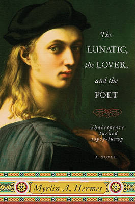 The Lunatic the lover and the Poet by Myrlin A Hermes image