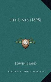 Life Lines (1898) by Edwin Beard