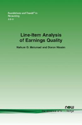 Line-item Analysis of Earnings Quality by Nahum D. Melumad