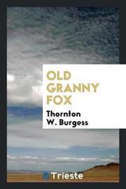 Old Granny Fox by Thornton W.Burgess image