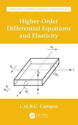 Higher-Order Differential Equations and Elasticity by Luis Manuel Braga Da Costa Campos