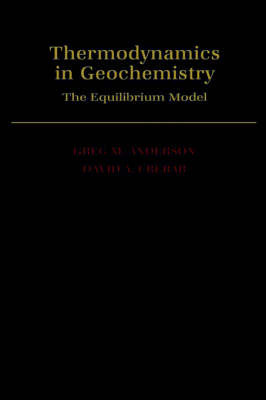 Thermodynamics in Geochemistry by Greg M. Anderson image