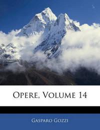 Opere, Volume 14 by Gasparo Gozzi, con