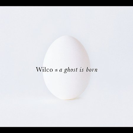 A Ghost Is Born by Wilco image