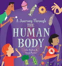 A Journey Through: Human Body by Steve Parker