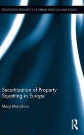 Securitization of Property Squatting in Europe by Mary Manjikian