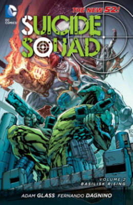 Suicide Squad: Volume 2 by Adam Glass