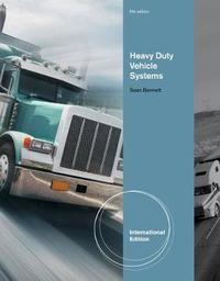 Heavy Vehicle Systems, International Edition by Sean Bennett image