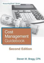 Cost Management Guidebook by Steven M. Bragg