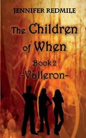 The Children of When Book 2 by Jennifer Redmile