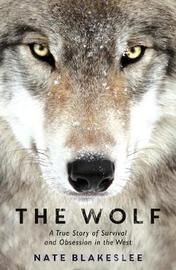 The Wolf by Nate Blakeslee