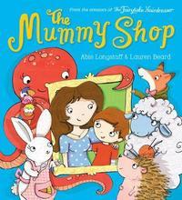 The Mummy Shop by Abie Longstaff image