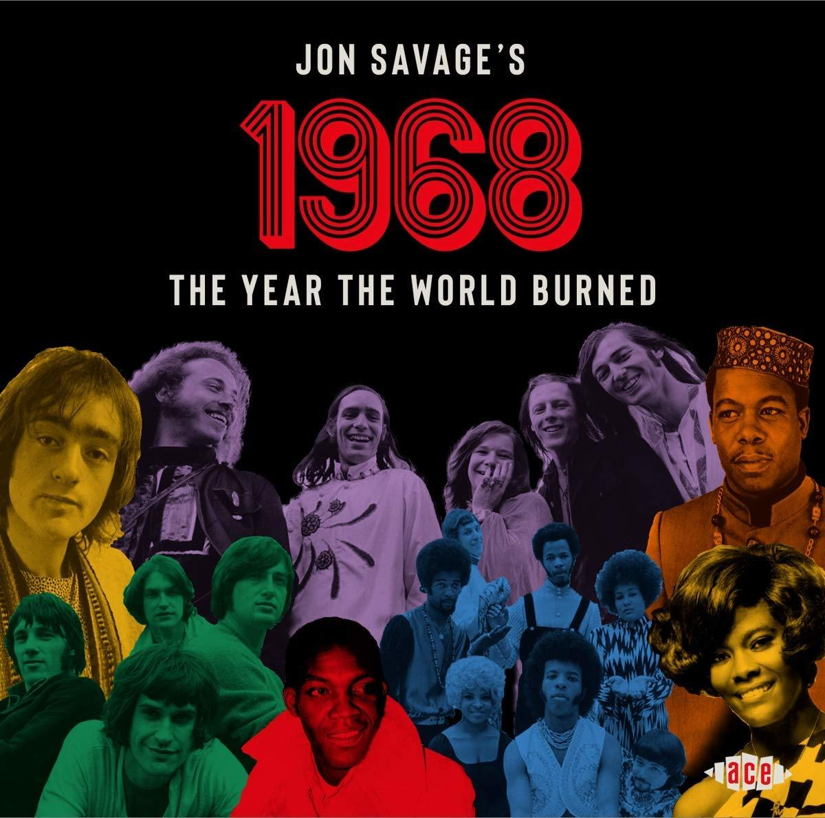 Jon Savage's 1968: The Year The World Burned by Various image