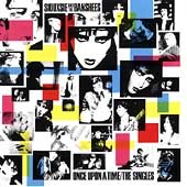 Once Upon A Time: The Singles by Siouxsie & The Banshees