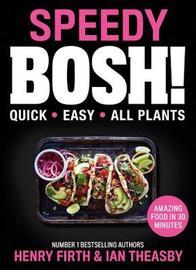 Speedy BOSH! by Henry Firth