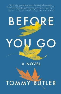 Before You Go by Tommy Butler