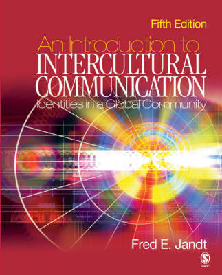 An Introduction to Intercultural Communication: Identities in a Global Community by Fred Edmund Jandt image