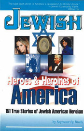 Jewish Heroes and Heroines of America by Seymour Brody image