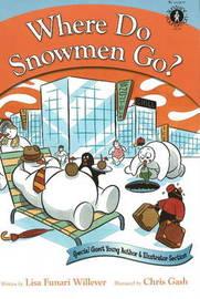 Where Do Snowmen Go? by Lisa Funari Willever image