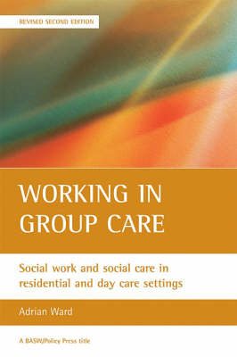 Working in group care by Adrian Ward
