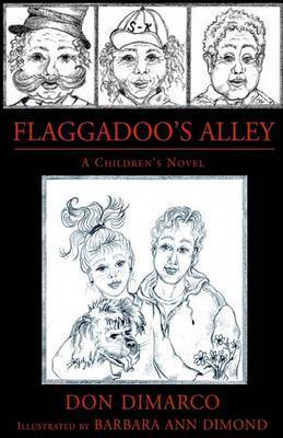 Flaggadoo's Alley by Don DiMarco