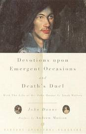 Devotions Upon Emergent Occasions/Death's Dual by John Donne image