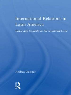 International Relations in Latin America by Andrea Oelsner image