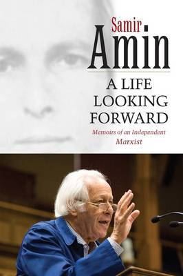 A Life Looking Forward by Amin Samir