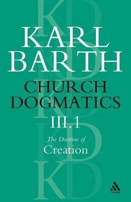 Church Dogmatics Classic Nip III.1 by Barth