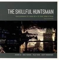 The Skillful Huntsman by Scott Robertson