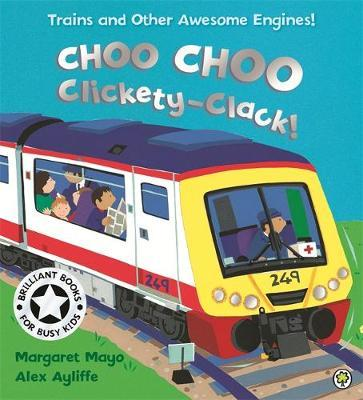 Awesome Engines: Choo Choo Clickety-Clack! by Margaret Mayo image
