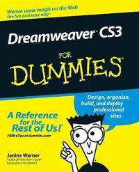 Dreamweaver CS3 For Dummies by Janine Warner