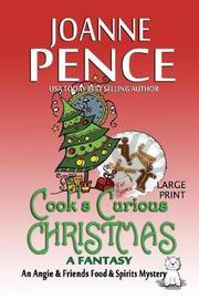 Cook's Curious Christmas - A Fantasy [large Print] by Joanne Pence