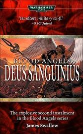 Warhammer: Deus Sanguinius by James Swallow