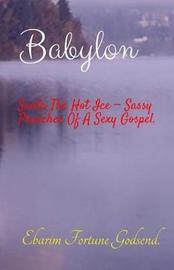 Babylon by Ebarim Fortune Godsend