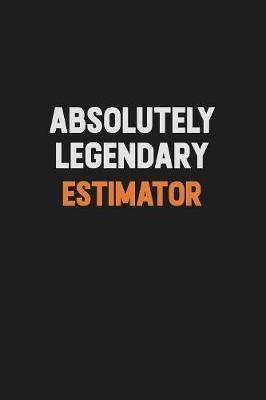Absolutely Legendary Estimator by Camila Cooper image