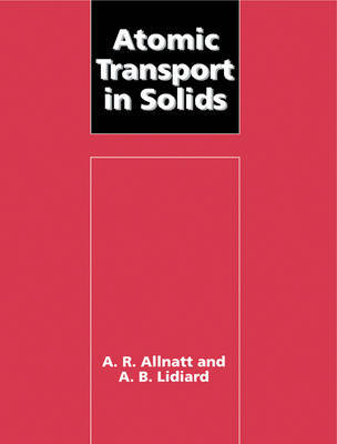 Atomic Transport in Solids by A.R. Allnatt image